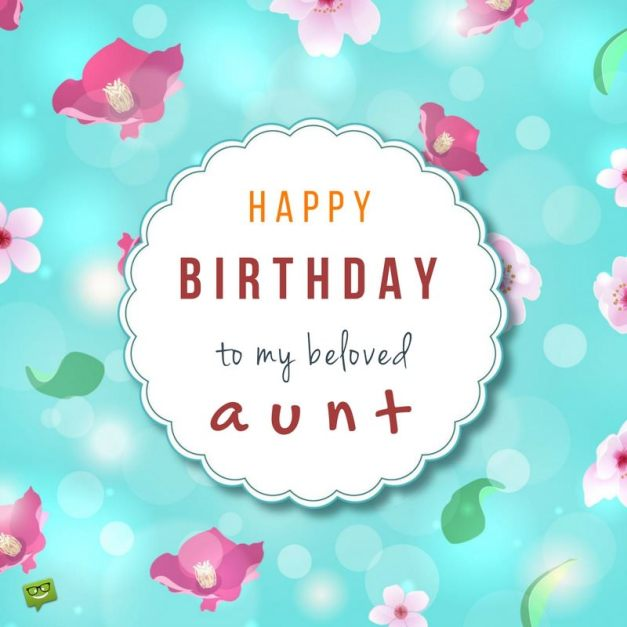 Happy Birthday, Aunt! | The Best Wishes for your Auntie