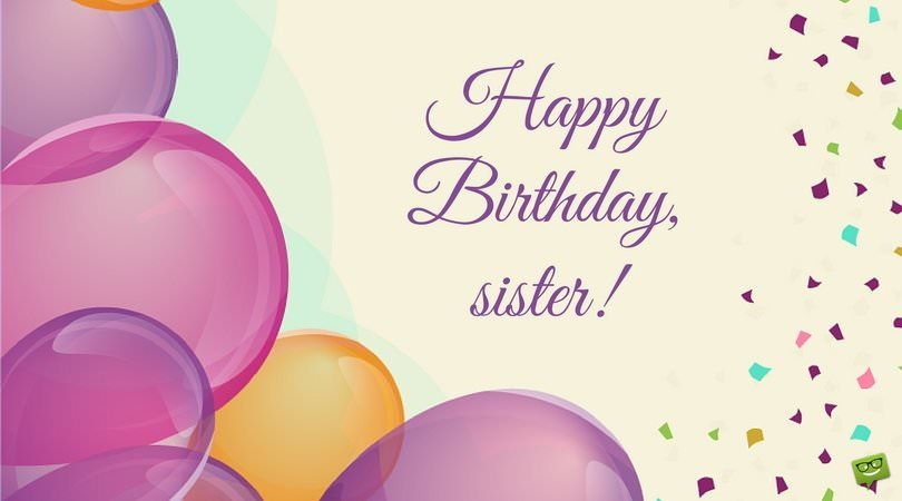Sisters Are Forever Happy Birthday Sister Part 2
