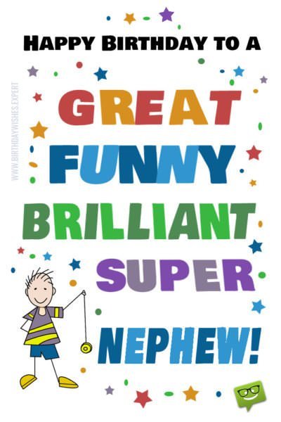 Happy Birthday Nephew 50 Exclusive Wishes For Him