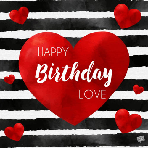 Happy Birthday Wishes For My Lover My Most Precious Feelings