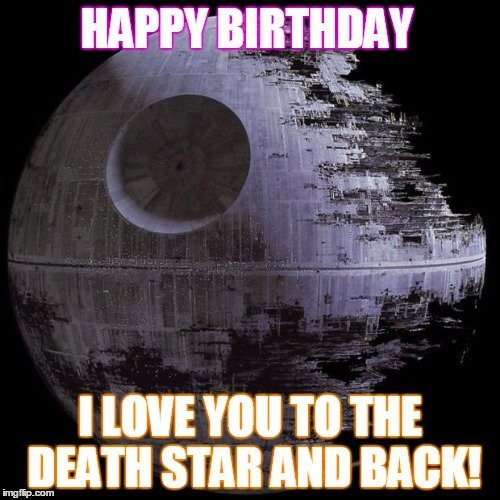 Funny Birthday Meme For Star Wars Enthusiast