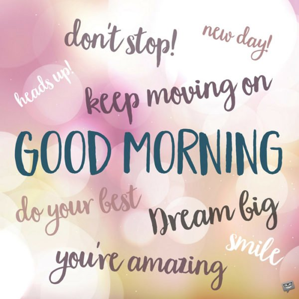 Motivational Good Morning Quotes Get Through Your Work Day