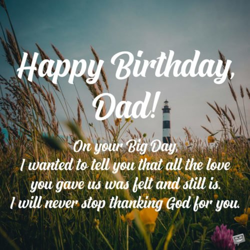 Birthday Prayers For Father Grateful To God You Are My Dad