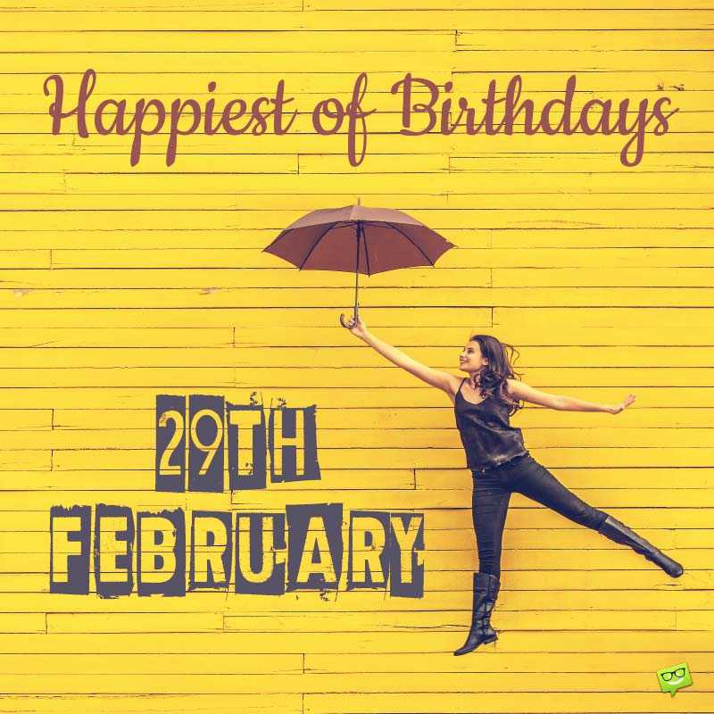 Funny Leap Day Birthday Wishes For Those Born On Feb 29