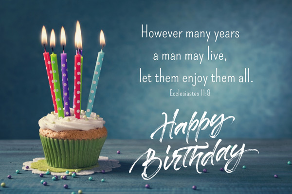 Christian Birthday Wishes And Bible Verses For Birthdays