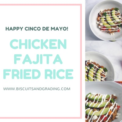 Chicken Fajita Fried Rice - Happy Cinco de Mayo!