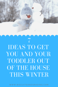 7 ideas to get you and your toddler out of the house this winter #toddlers #babyplaytime #winter #winterfun #mama