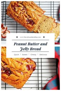 Peanut Butter and Jelly Bread #bread #quickbread #foodblog #yum #getinmybelly #carbs