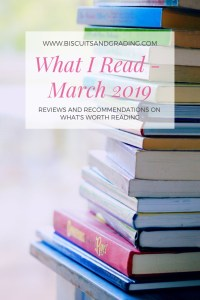 What I Read March 2019 #bookreview #bookworm #reading #reader