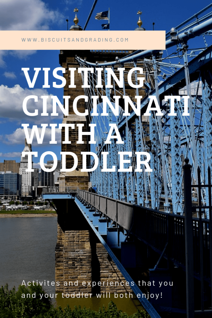 Visiting Cincinnati with Toddler