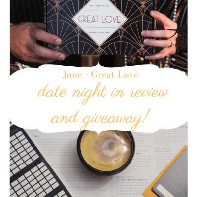 Date Night In June Box Review - Great Love