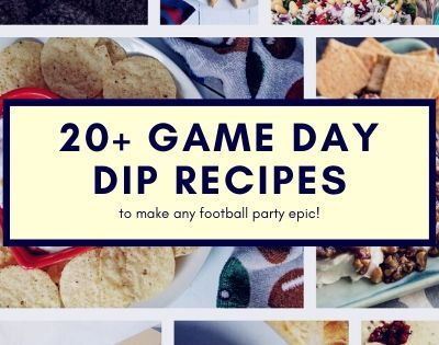 20+ Dip Recipes for the Most Epic Super Bowl Party!