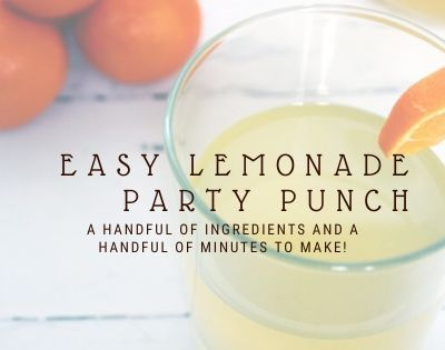 Easy Lemonade Party Punch
