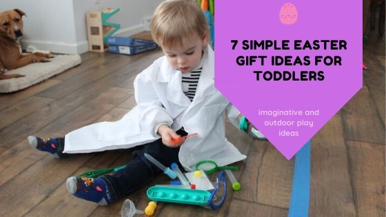 7 Ideas for Simple Easter Gifts for Toddlers