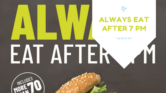 Always Eat After 7 Pm – Update #2