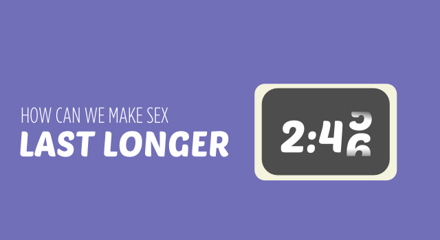 Make Sex Last Longer