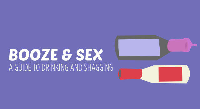 Booze and Sex
