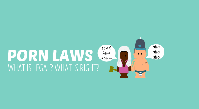Porn laws – is it legal, is it right?