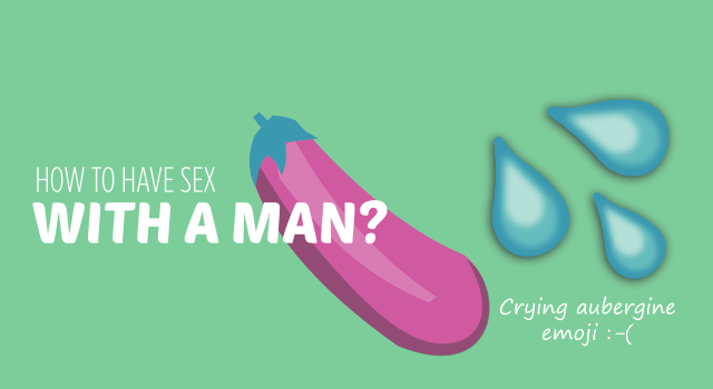 How To Have Sex With a Man?