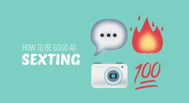How to be good at sexting