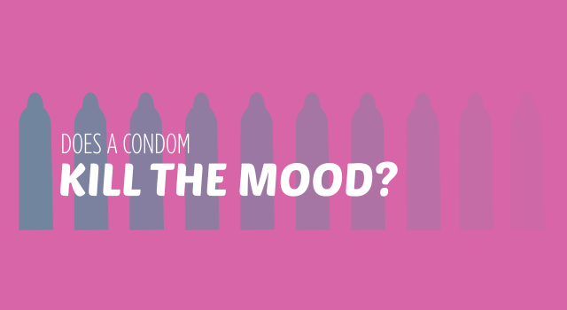 Does a Condom Kill the Mood?