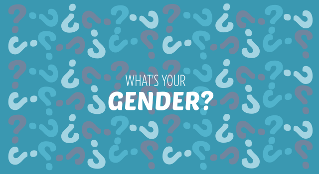 What's Your Gender?