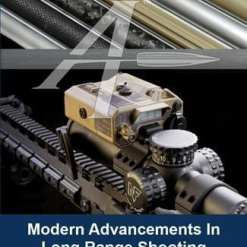 Modern Advancements In Long Range Shooting Vol II