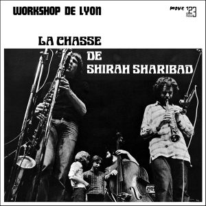 Workshop de Lyon - La chasse de Shira Sharibad (re-issue 2017)