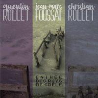 Quentin Rollet/Jean-Marc Foussat/Chistian Rollet - Entrée des puys de grêle (BIS-007-U/FR-CD-30)