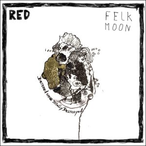 Red – Felk Moon - LP - édition OR (100 ex)