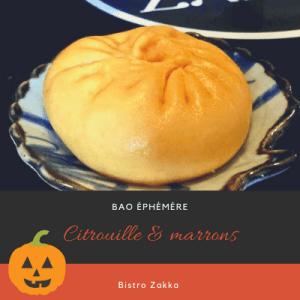 citrouille & marrons - bao - Lyon - bistro Zakka