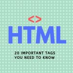 20 HTML tags you need to know