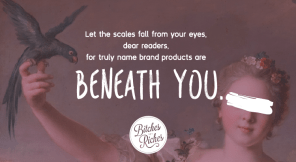 Name Brand Products Are Beneath You: The Honor and Glory of Buying Generic