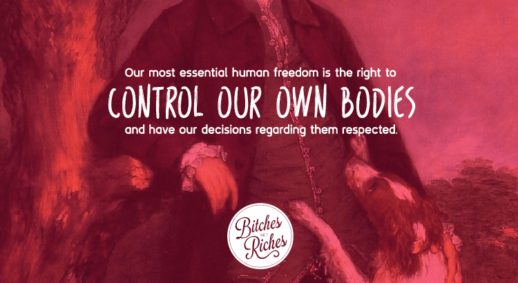 Our most essential human freedom is the right to control our own bodies and have our decisions regarding them respected.