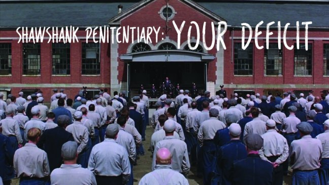 Shawshank Penitentiary: Your Deficit
