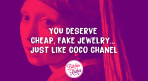 You Deserve Cheap, Fake Jewelry... Just Like Coco Chanel