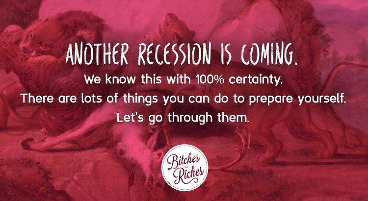 Another recession is coming.