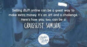 I Am a Craigslist Samurai and so Can You: How to Sell Used Stuff Online
