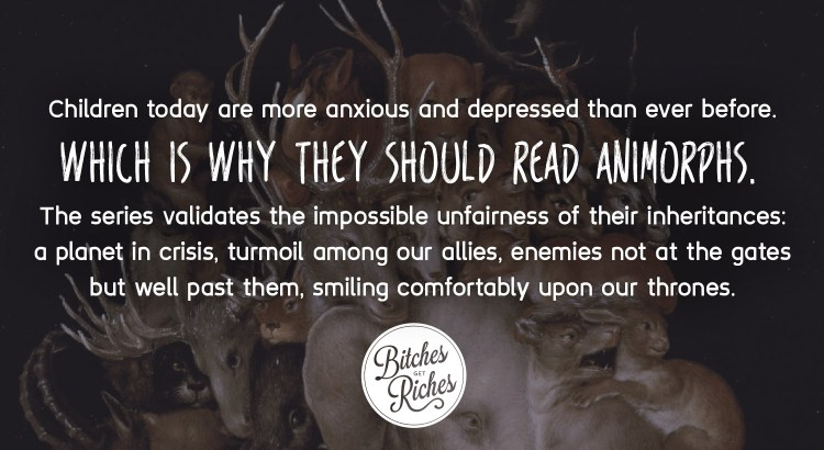 Children today are more anxious and depressed than ever before. Which is why they should read Animorphs.