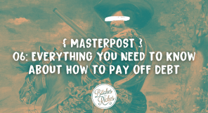 { MASTERPOST } Everything You Need to Know about How to Pay off Debt