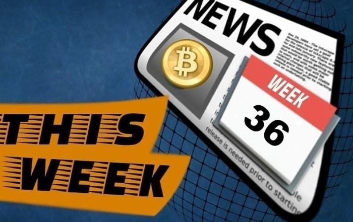 Crypto news week 36