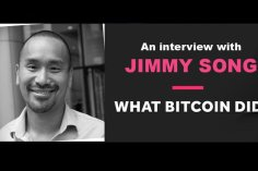 What Bitcoin Did Gets Technical with Crypto-Educator Jimmy Song 8