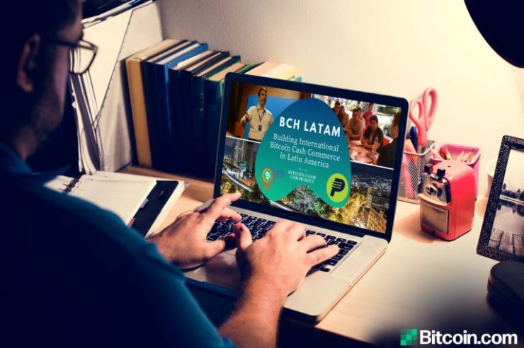 BCH Latam: Creating a Viral Feedback Loop for Mass Adoption With Bitcoin Cash 1