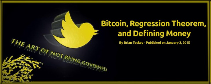 Brian Tockey: Bitcoin, Regression Theorem, and Defining Money 2
