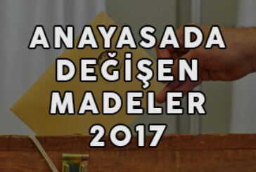 Anayasada Değişen Maddeler 2017