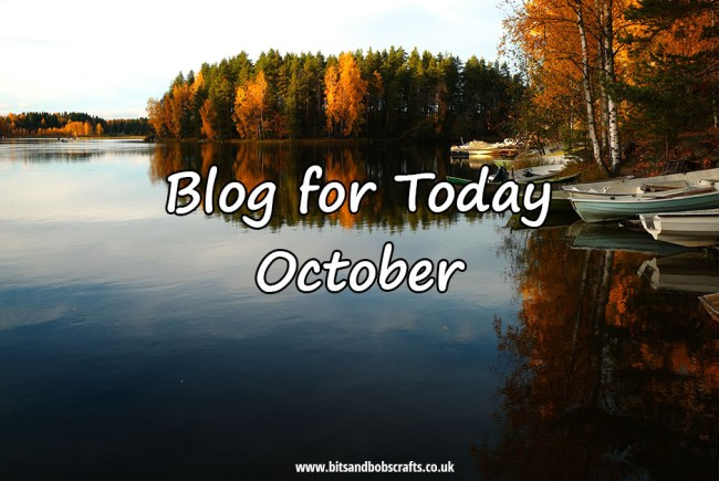 Blog for Today – October