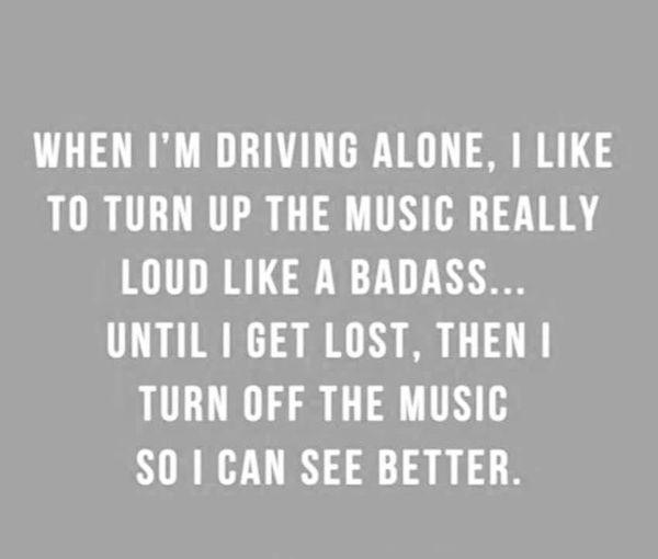 When-Im-driving-alone....jpg