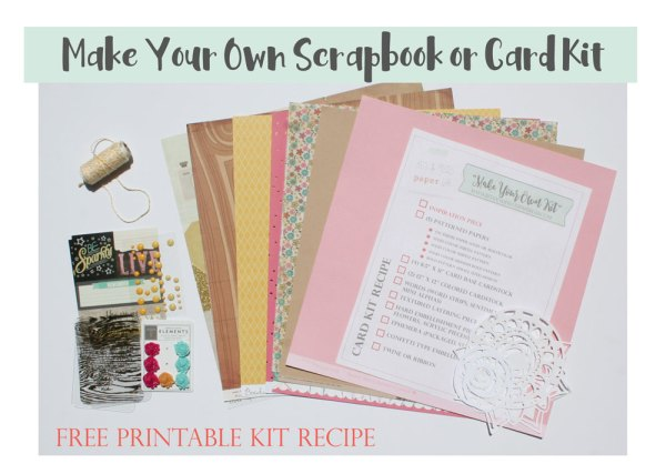 How to make your own scrapbook kit