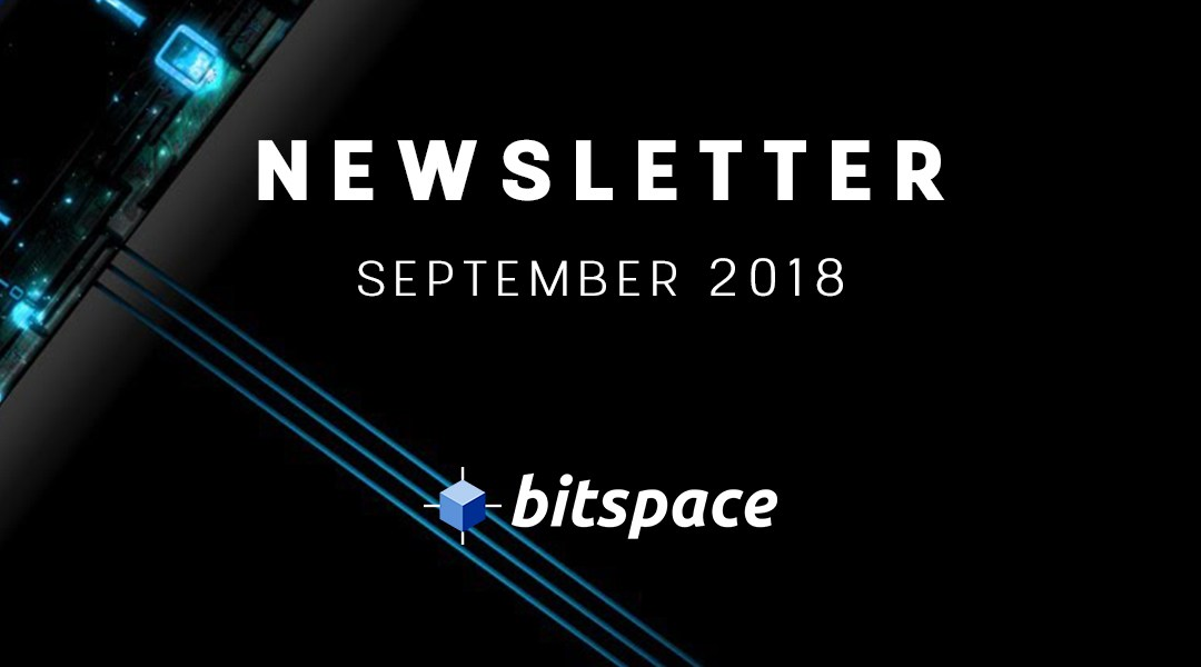 BitSpace Newsletter September 2018
