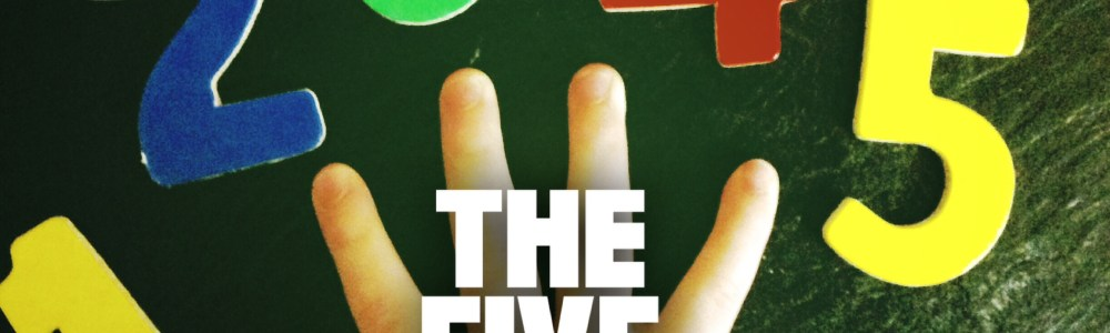 The Five Rules - The Bitty-Bits Blog
